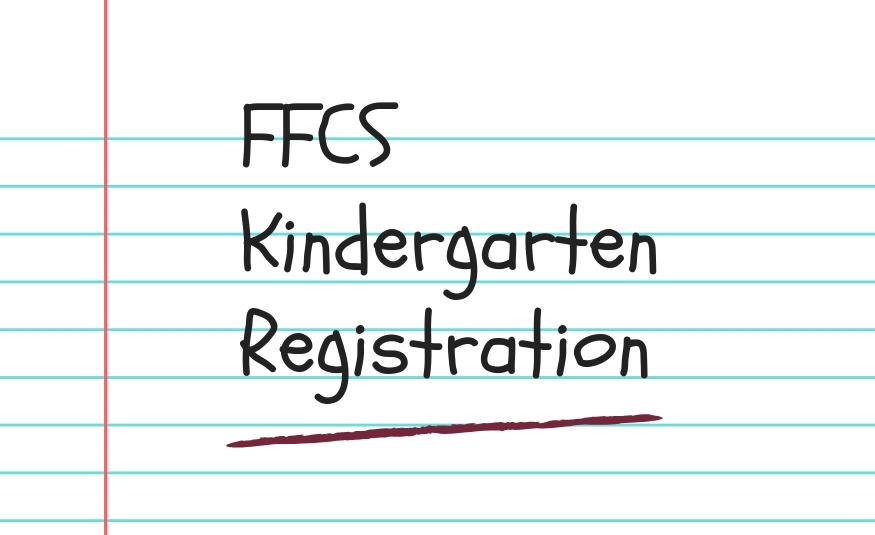FFCS Kindergarten Registration