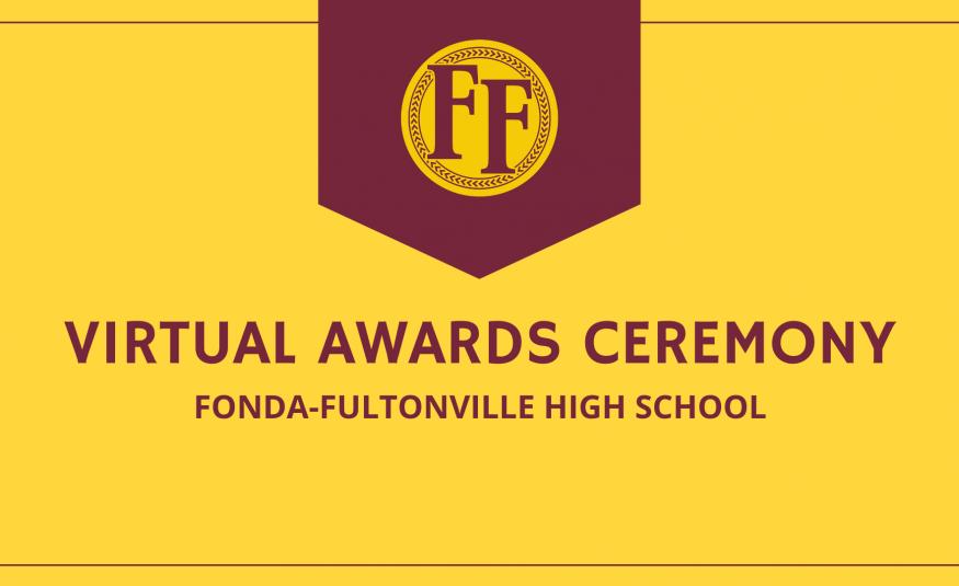 Fonda-Fultonville High School Virtual Awards Ceremony