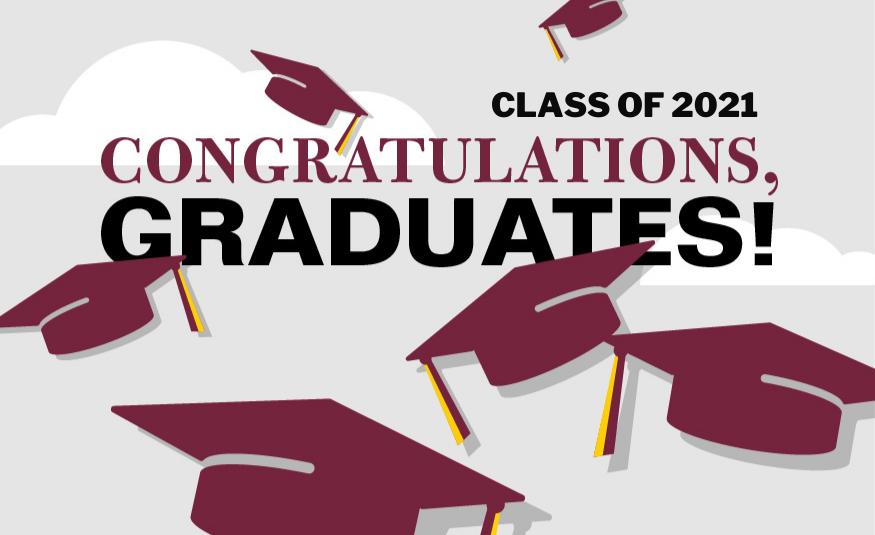 Congratulations graduates! Class of 2021